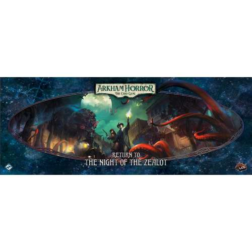 Arkham Horror: The Card Game – Return to the Night of the Zealot - разширение за настолна игра