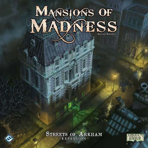 Mansions of Madness: Second Edition – Streets of Arkham - разширение за настолна игра