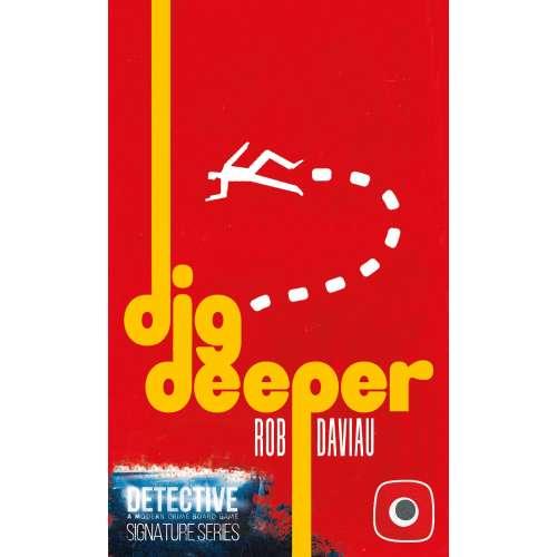 Detective: Signature Series – Dig Deeper - разширение за настолна игра