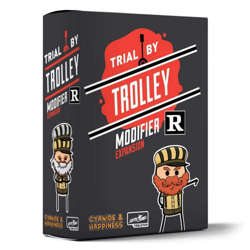 Trial by Trolley: R-Rated Modifier Expansion - разширение за настолна игра